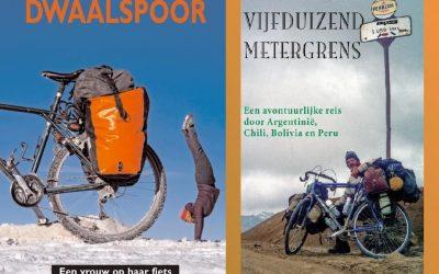 De magische vijfduizend metergrens. Een avontuurlijke reis door Argentinië, Chili, Bolivia en Peru & Dwaalspoor. Een vrouw op haar fiets. Alleen de wereld over